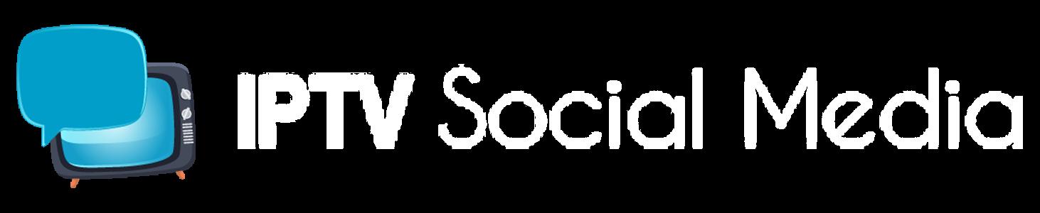 IPTV Social Media